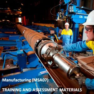MSA07 - Manufacturing Training Package