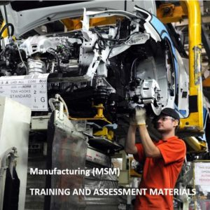 MSM - Manufacturing Training Package